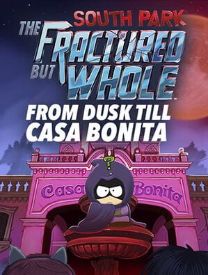 South Park™ : The Fractured But Whole™ – From Dusk Till Casa Bonita, , large